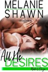 All He Desires - Nate & Eliza - Melanie Shawn
