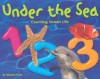 Under the Sea 1, 2, 3: Counting Ocean Life - Barbara Knox