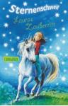 Lauras Zauberritt (Sternenschweif 04) - Linda Chapman