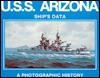USS Arizona (BB 39) - Norman Friedman, Arthur D. Baker, Arnold S. Lott