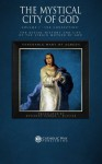 """The Mystical City of God, Volume I """"The Conception"""": The Divine History and Life of the Virgin Mother of God (Volumes 1 to 4) (Volume 1) - Venerable Mary of Agreda, George J. Blatter, Catholic Way Publishing"""