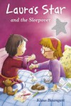 Laura's Star and the Sleepover - Klaus Baumgart