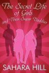 The Secret Life of Girls and Their Sugar Daddies - Sahara Hill