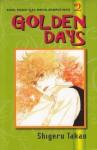 Golden Days Vol. 2 - Shigeru Takao