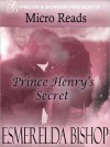 Prince Henry's Secret - Esmerelda Bishop