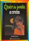 Le fantôme de la plage (Chair de Poule #8) - R.L. Stine