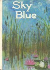 Sky Blue - Paul A. Witty, Mildred Hoyt Bebell