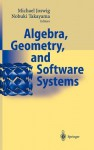 Algebra, Geometry and Software Systems - Michael Joswig