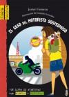 El caso del motorista sospechoso - Javier Fonseca, Joaquin Gonzalez