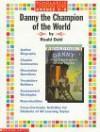 Literature Guide: Danny the Champion of the World (Grades 4-8) - Roald Dahl, Linda Beech