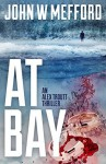At Bay - John W. Mefford