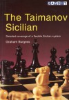 The Taimanov Sicilian - Graham Burgess, David Marciano