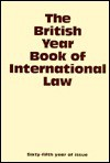 The British Year Book of International Law 1994: Sixty-Fifth Year of Issue Volume 65 - Ian Brownlie, James Crawford