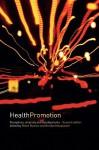 Health Promotion: Disciplines and Diversity - Robert Burton