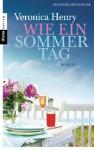 Wie ein Sommertag: Roman (German Edition) - Charlotte Breuer, Norbert Möllemann, Veronica Henry