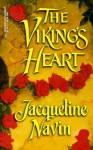 The Viking's Heart (Harlequin Historical, #515) - Jacqueline Navin