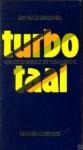 Turbo Taal: Van Socio Babble Tot Yuppie Speak (Dutch Edition) - Jan Kuitenbrouwer