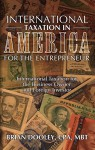 International Taxation in America for the Entrepreneur - Brian Dooley