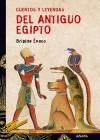 Cuentos y leyendas del Antiguo Egipto - Brigitte Evano, María Durante