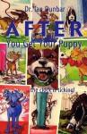 After You Get Your Puppy - Ian Dunbar