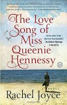 The Love Song of Miss Queenie Hennessy: A Novel - Rachel Joyce