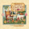 Sweet Comforts of Home - Susan Winget