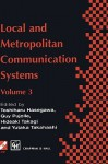 Local and Metropolitan Communication Systems - Hideaki Takagi, Guy Pujolle, Yukata Takahashi