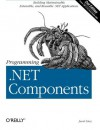 Programming .NET Components, 2nd Edition - Juval Lowy