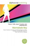 Marmalade Boy - Frederic P. Miller, Agnes F. Vandome, John McBrewster