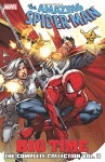 Spider-Man: Big Time: The Complete Collection Volume 3 - Mark Waid, Dan Slott, Christopher Yost, Brian Dean Clevinger, Rob Williams, Emma Rios, Kano, Humberto Ramos, Matthew Clark, Ty Templeton, Giuseppe Camuncoli, Stefano Caselli, Thony Silas
