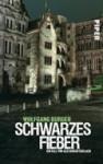 Schwarzes Fieber : ein Heidelberg-Krimi - Wolfgang Burger