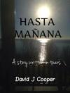 Hasta Mañana - David J Cooper