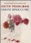 Visione binoculare - Edith Pearlman, Alberto Cristofori