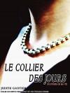 Le collier des jours: Souvenirs de ma vie (French Edition) - Judith Gautier