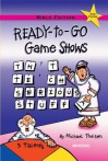 Ready To Go Game Shows That Teach Serious Stuff: Bible Edition - Michael Theisen