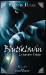 Blutsklavin - Kerstin Dirks