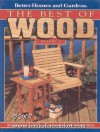 Better Homes and Gardens: Best of Wood Book #2 - Wood Magazine