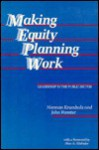 Making Equity Planning Work - Norman Krumholz, John Forester