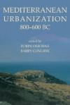 Mediterranean Urbanization 800-600 BC - Robin Osborne
