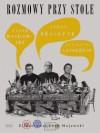 Rozmowy przy stole - Katarzyna Lengren, Jacek Wasilewski, Jerzy Bralczyk, Lech Majewski