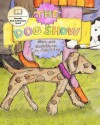 The Dog Show - Sally O. Lee
