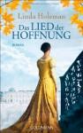 Das Lied der Hoffnung - Linda Holeman