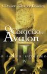 O Coração de Avalon - O Poder Supremo IV (Capa Mole) - Marion Zimmer Bradley, Rui Viana Pereira