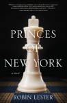 Princes of New York - Robin Lester