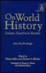 On World History: An Anthology - Johann Gottfried Herder