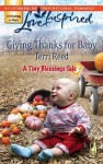 Giving Thanks for Baby [Love Inspired Series #420] - Terri Reed