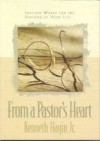 From a Pastor's Heart - Kenneth E. Hagin