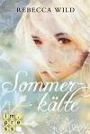 Sommerkälte (North & Rae 2) - Rebecca Wild
