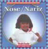 Nose/Nariz - Cynthia Fitterer Klingel, Robert B. Noyed