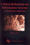 Critical Reflections on Information Systems: A Systemic Approach - Jeimy J. CANO, Jeimy Cano